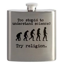 Too stupid to understand science try religion fl
