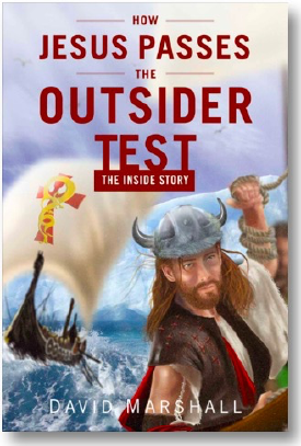 How Jesus Passes the Outsider Test: The Inside Story